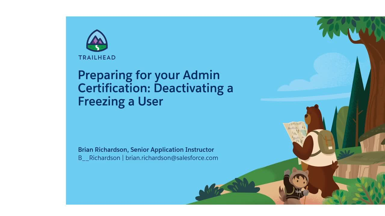 Video: Preparing for Your Admin Certification: Deactivating and Freezing a User