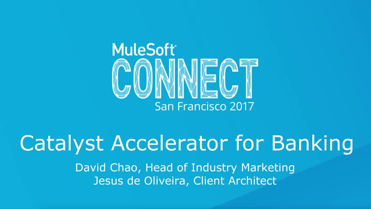 CONNECT 2017: Catalyst Accelerator for Banking