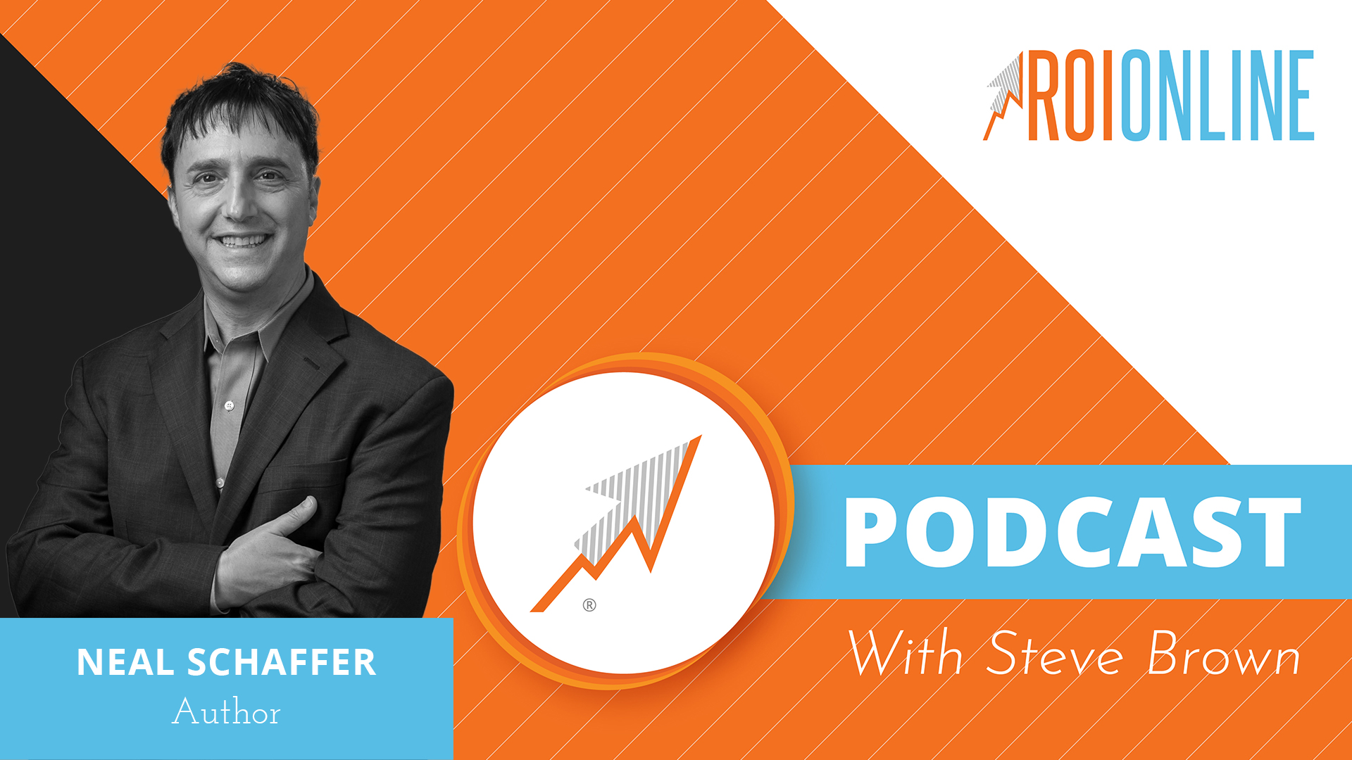 Author Neal Schaffer on The ROI Online Podcast