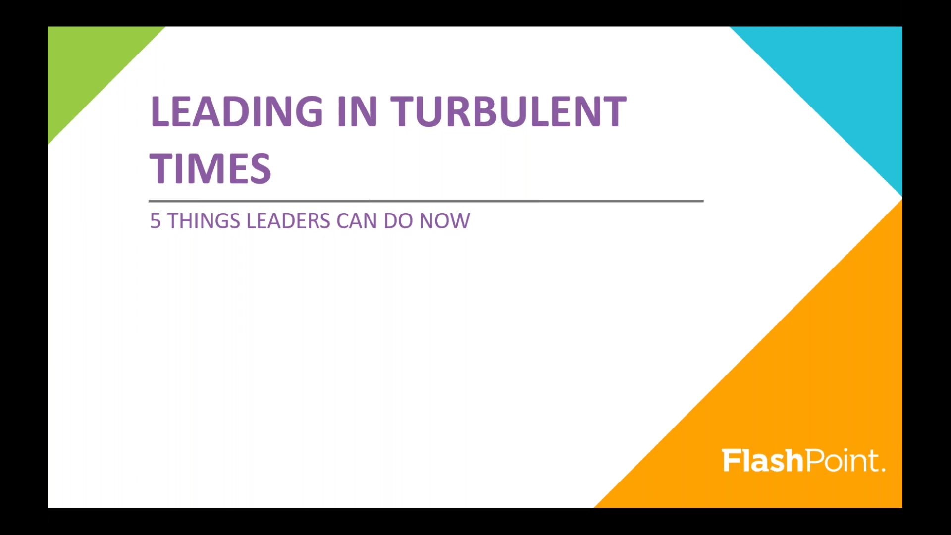Leading in Turbulent Times_ 5 Things Leaders Can Do Now_LP