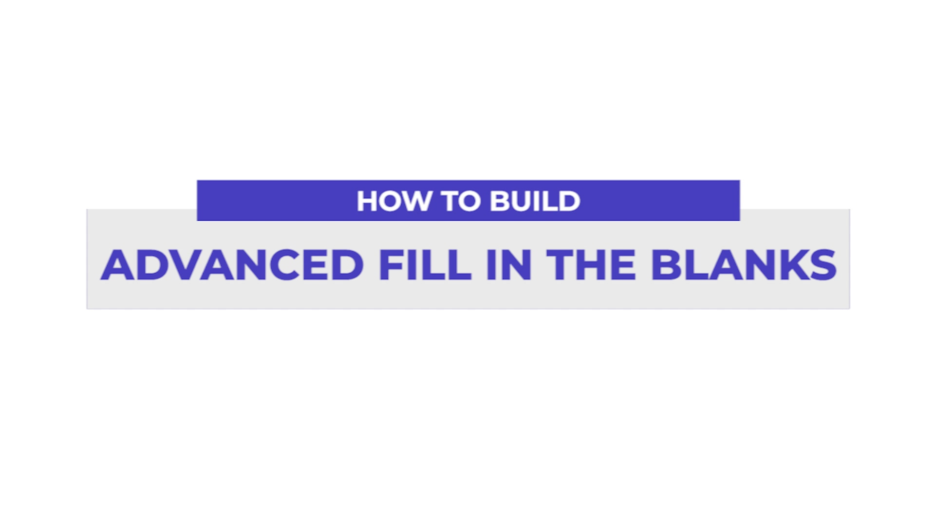 Advanced-Fill-in-The-Blanks