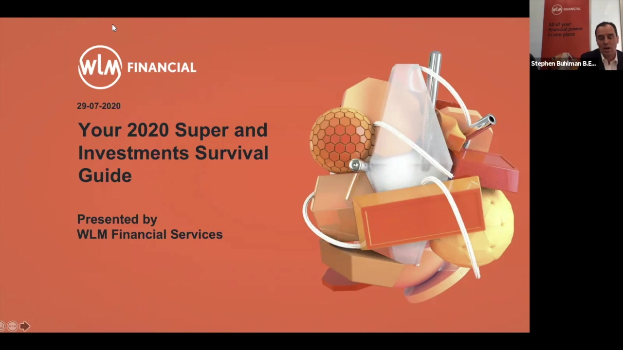 WLM Financial Webinar Your 2020 Super and Investments Survival Guide