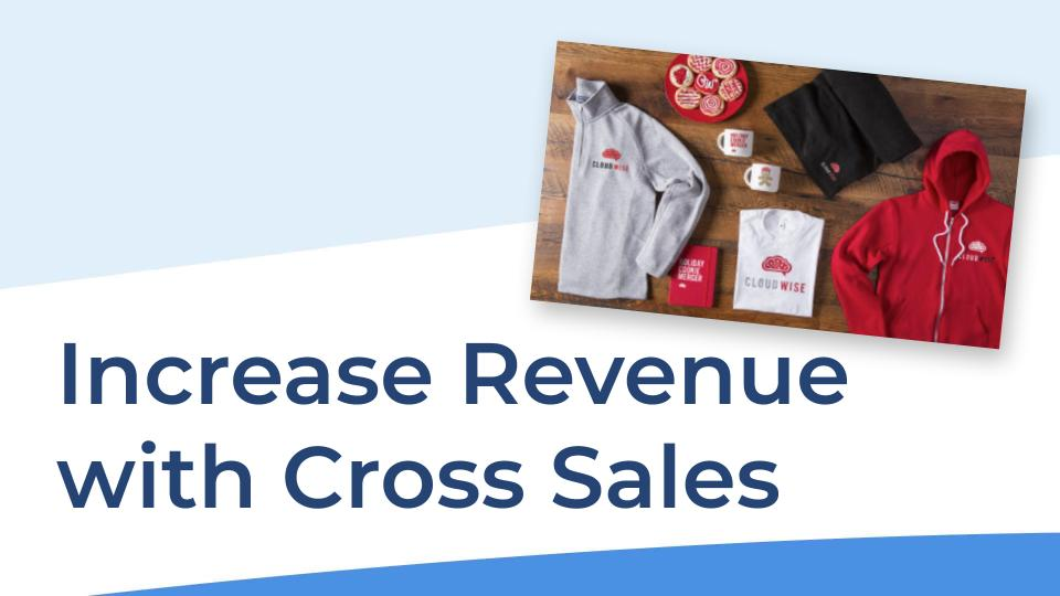 Increase Revenue with Cross Sales video