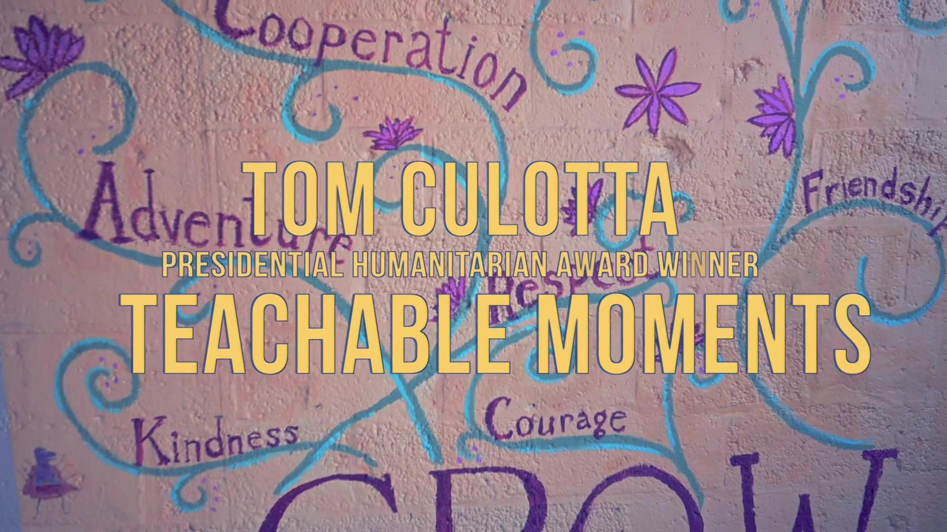 Tom Culotta Teachable Moments