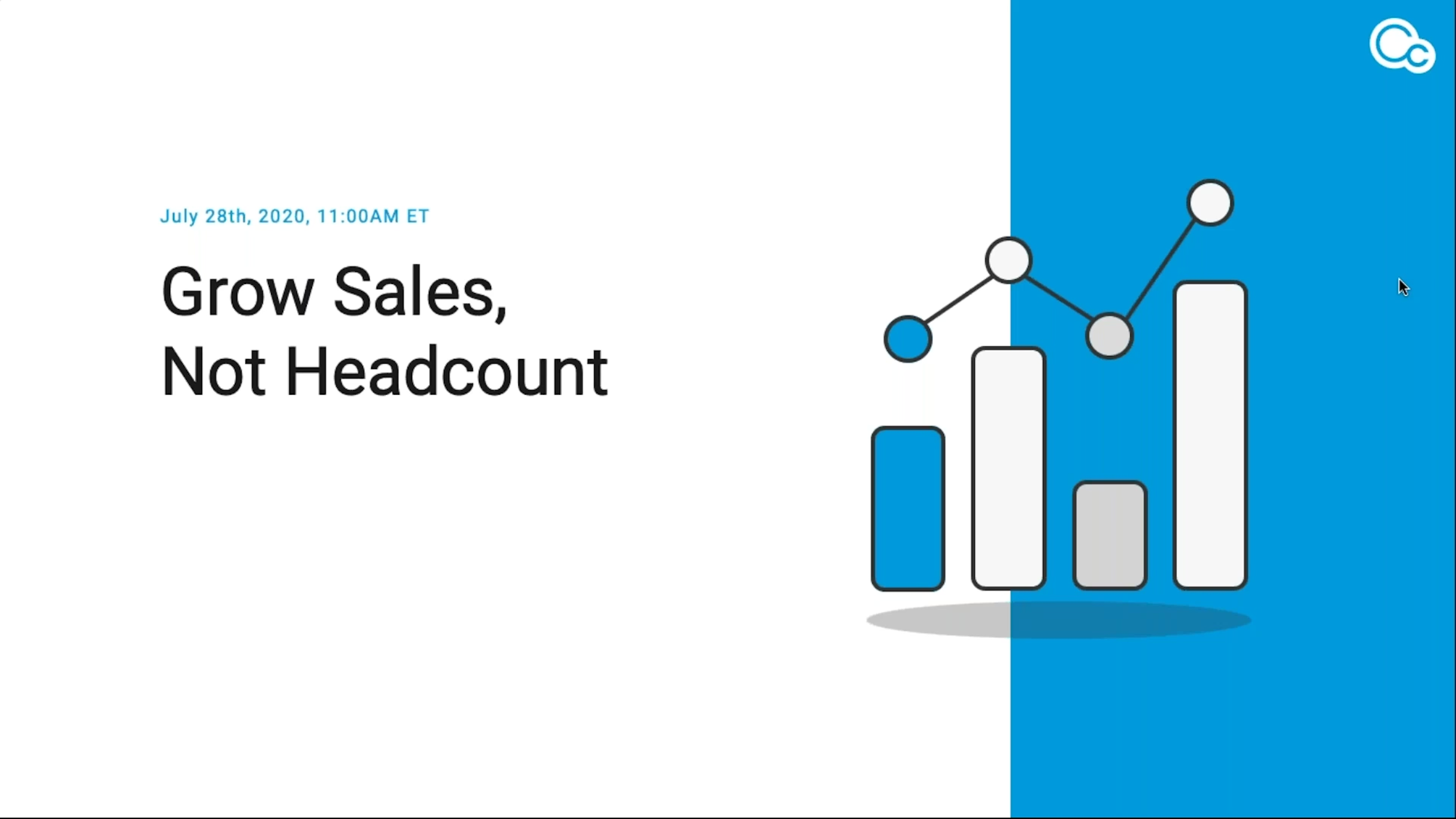 CIMcloud Webinar 2020 07 28 Grow Sales, Not Headcount