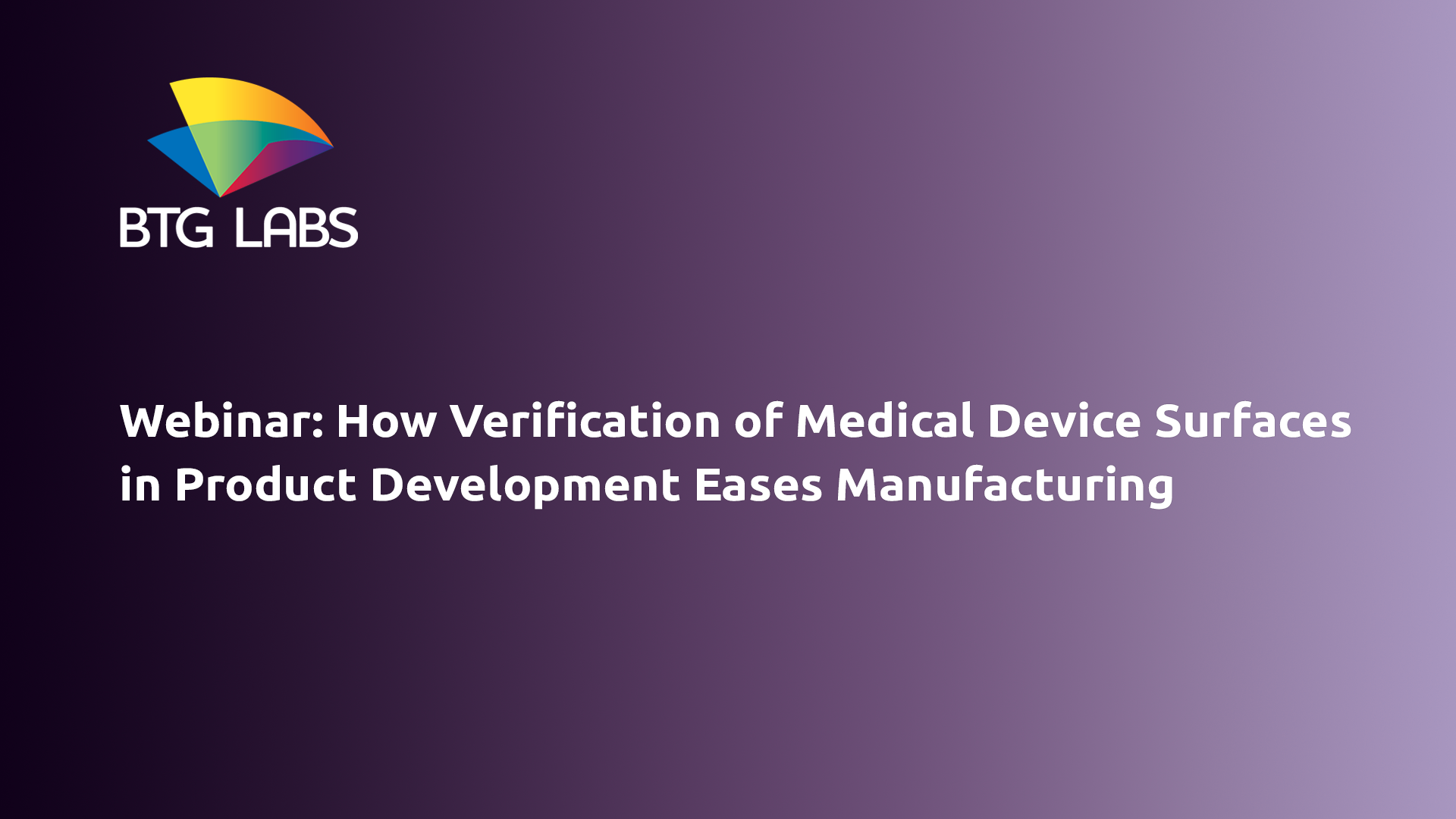 how-verification-of-medical-device-surfaces-in-product-development-eases-manufacturing-webinar