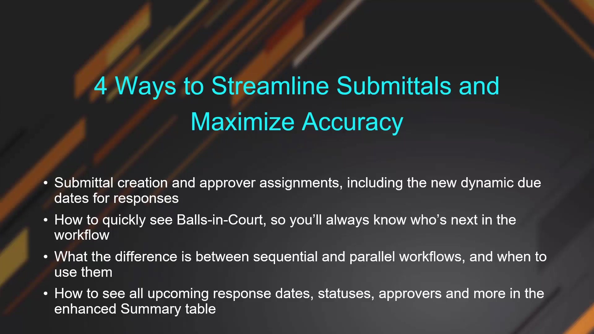 4 Ways to Streamline Submittals and Maximize Accuracy