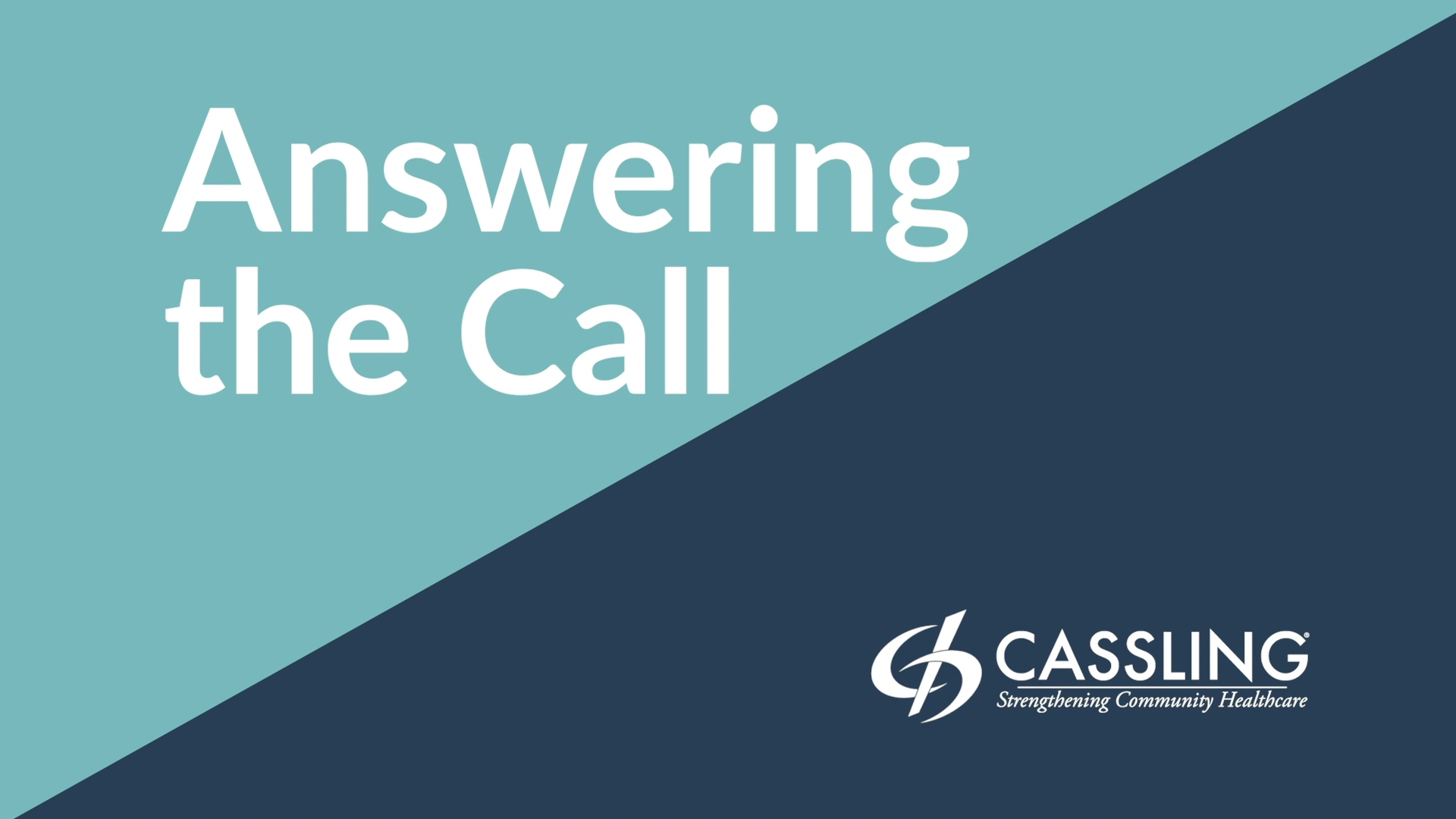 Answering the Call Cassling