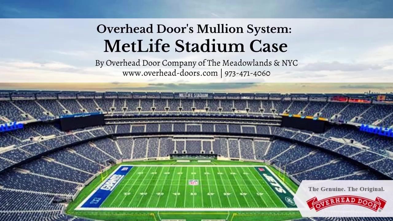 Overhead Doors Mullion System MetLife Stadium Case