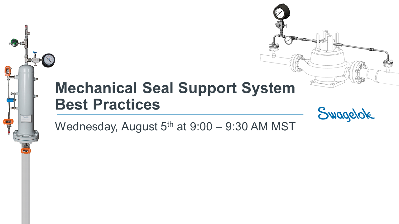 Mechanical Seal Support System Best Practices Webinar Final - 08.05.2020
