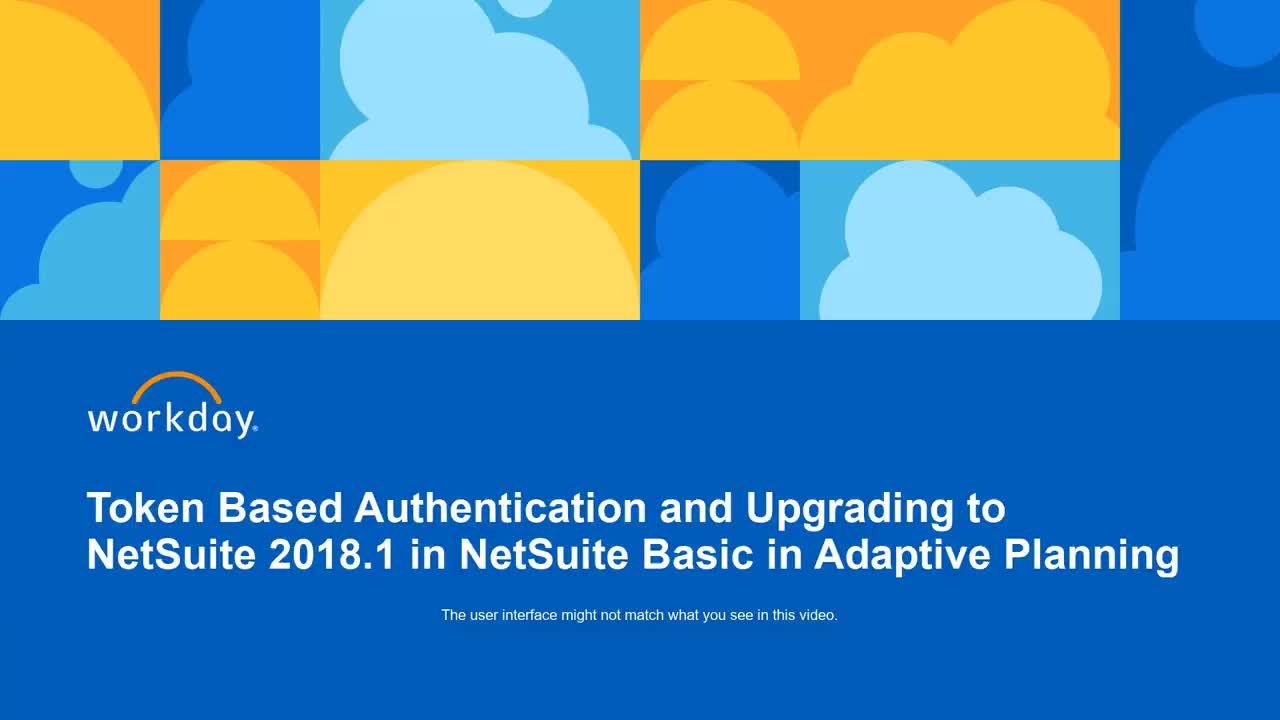 Token Based Authentication and upgrading to NetSuite 2018.1 for NetSuite Basic in Adaptive Insights