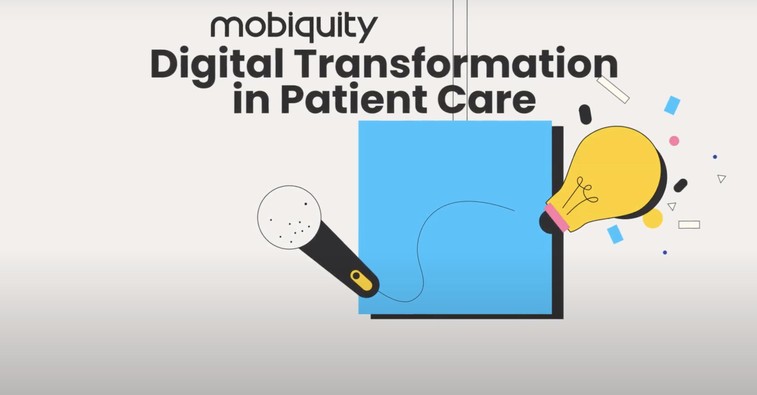Mobiquity Minute Steve LoSardo Digital Transformation in Patient Care