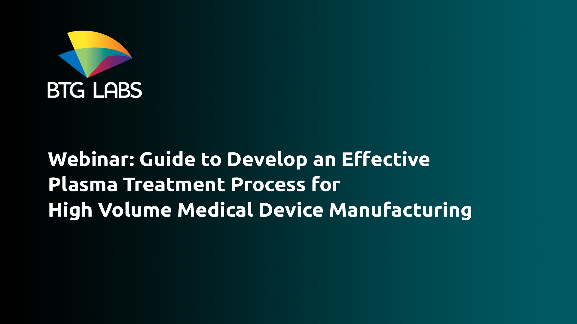 guide-to-develop-an-effective-plasma-treatment-process-for-high-volume-medical-device-manufacturing-