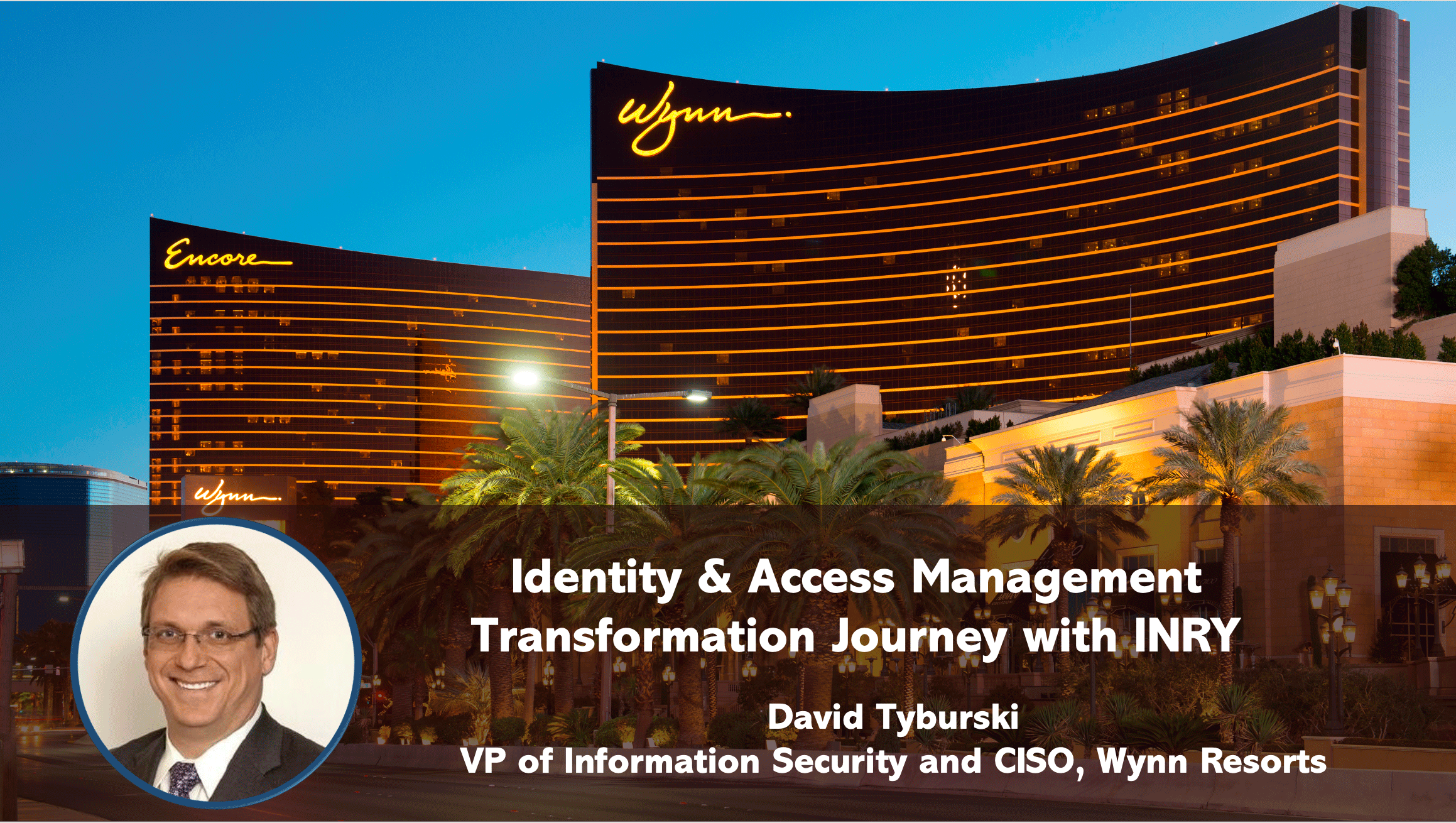 7001_wynn-resorts-identity-access-management-journey
