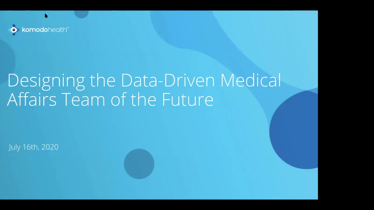 Designing the Data-Driven Medical Affairs Team of the Future