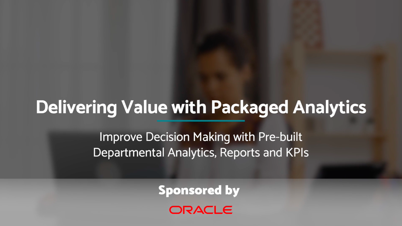 Ventana_Research_VentanaCast_Oracle_Delivering_Value_with_Packaged_Analytics_final