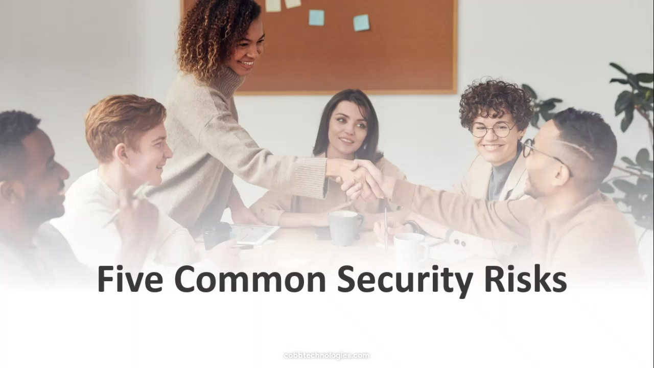 Coffee with Cobb 8.27.2020 -The 5 Most Common Security Risks