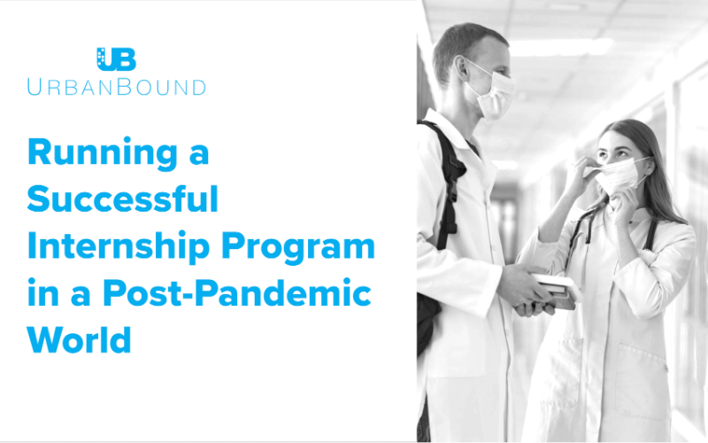 Running a Successful Internship Program in a Post Pandemic World - UrbanBound - WebinarRecording-1