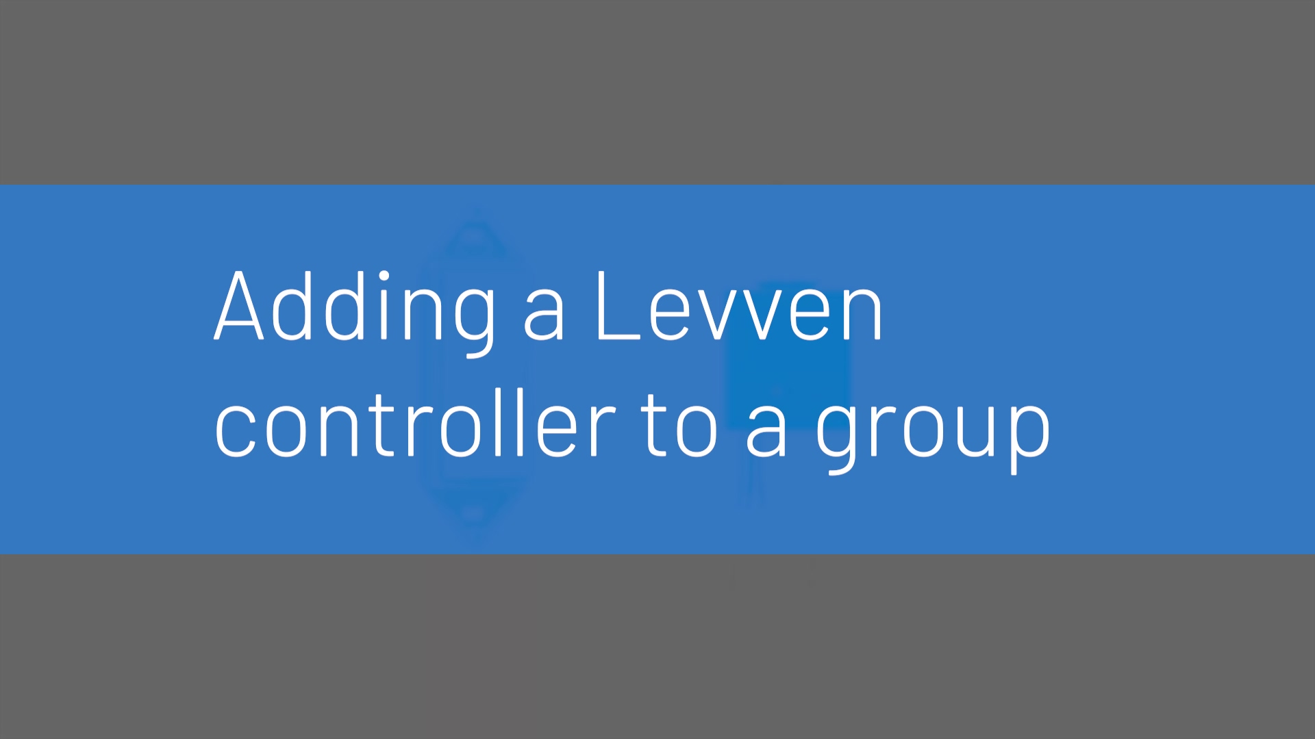 Levven Grouping Controllers