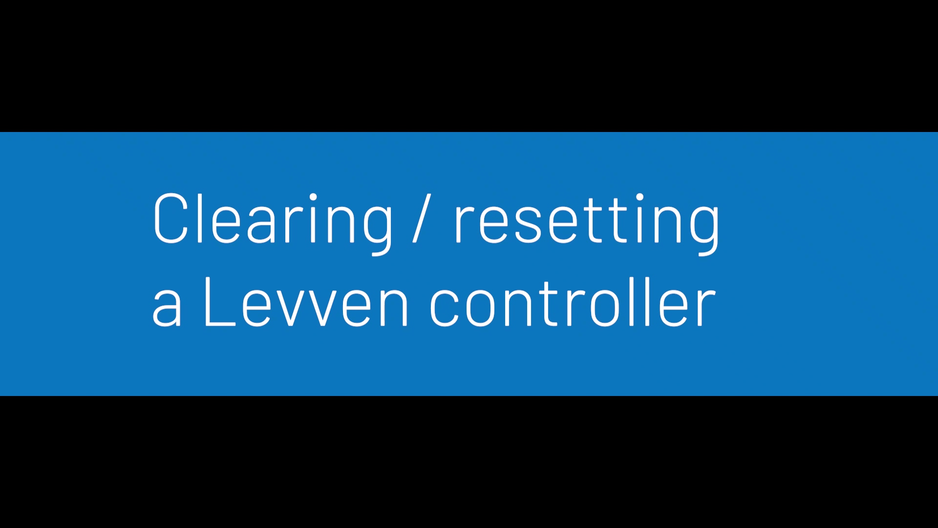 Levven Clear Reset Controllers