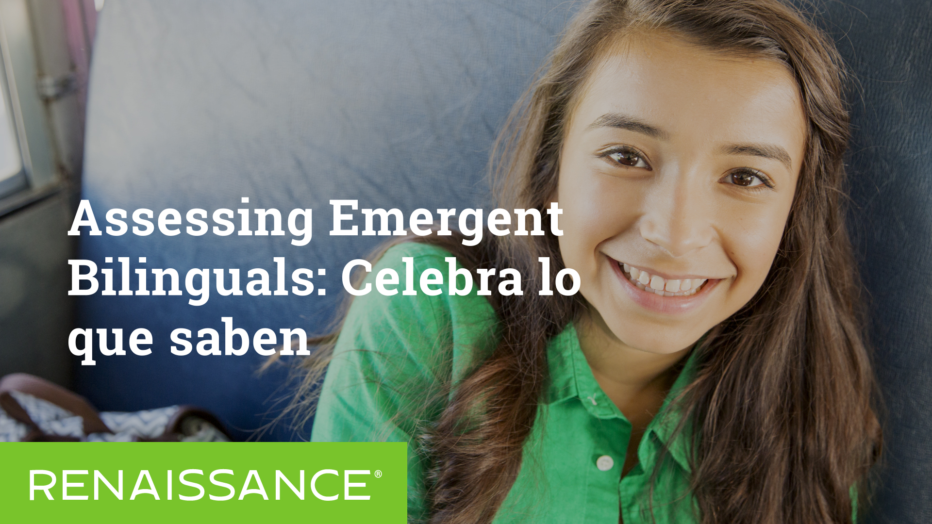 Assessing Emergent Bilinguals: Celebra lo que saben