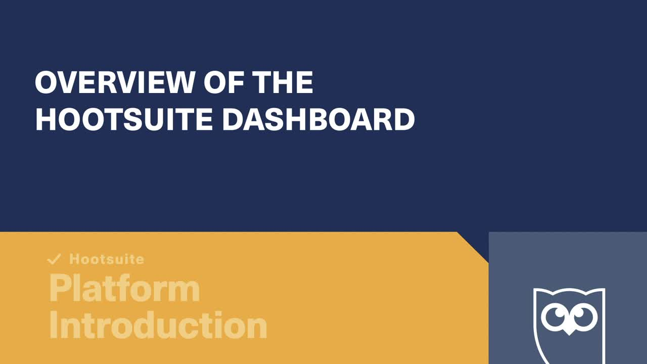 Overview of the Hootsuite dashboard video