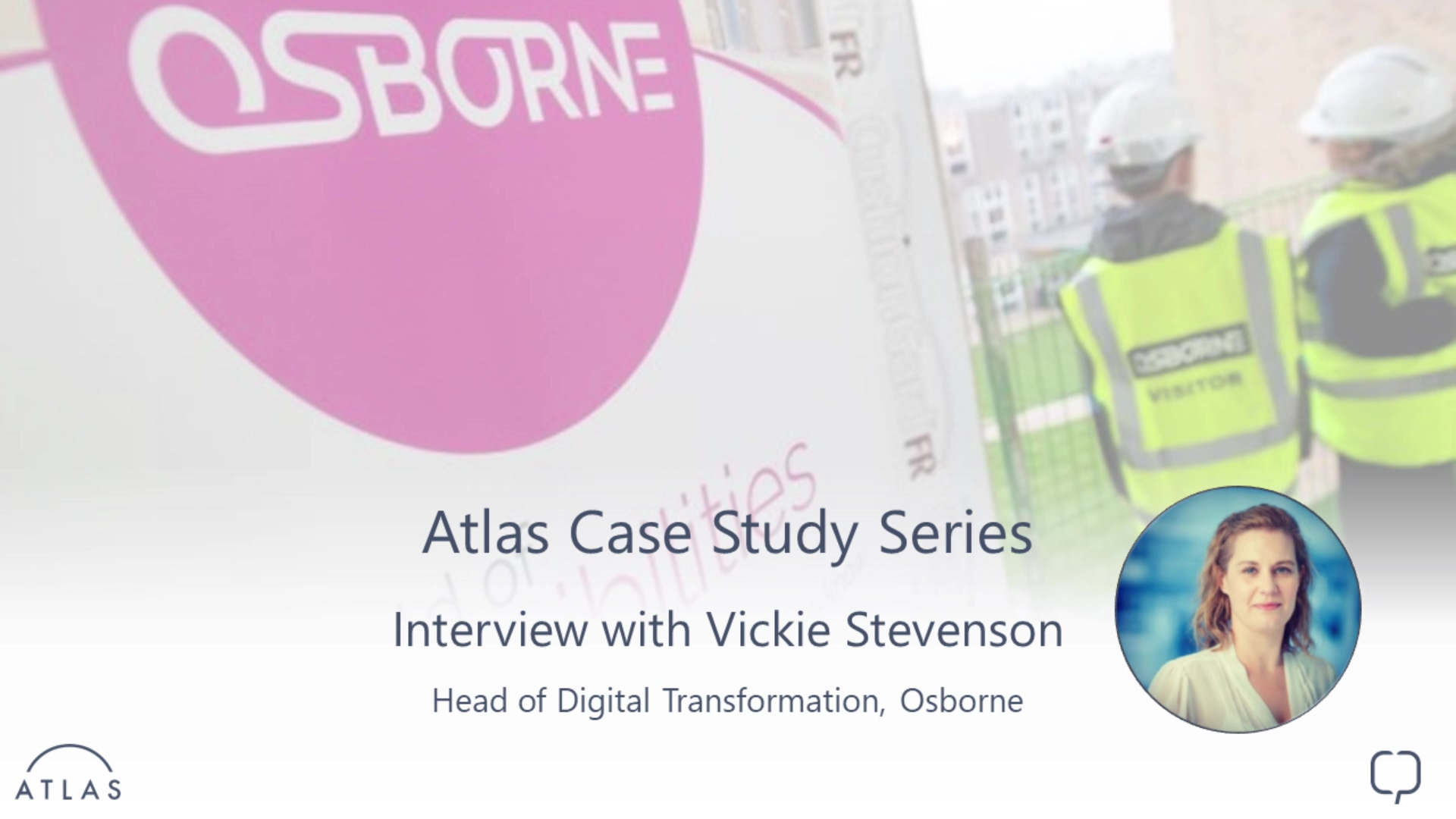 Osborne Case Study - 001 - Atlas focus-1