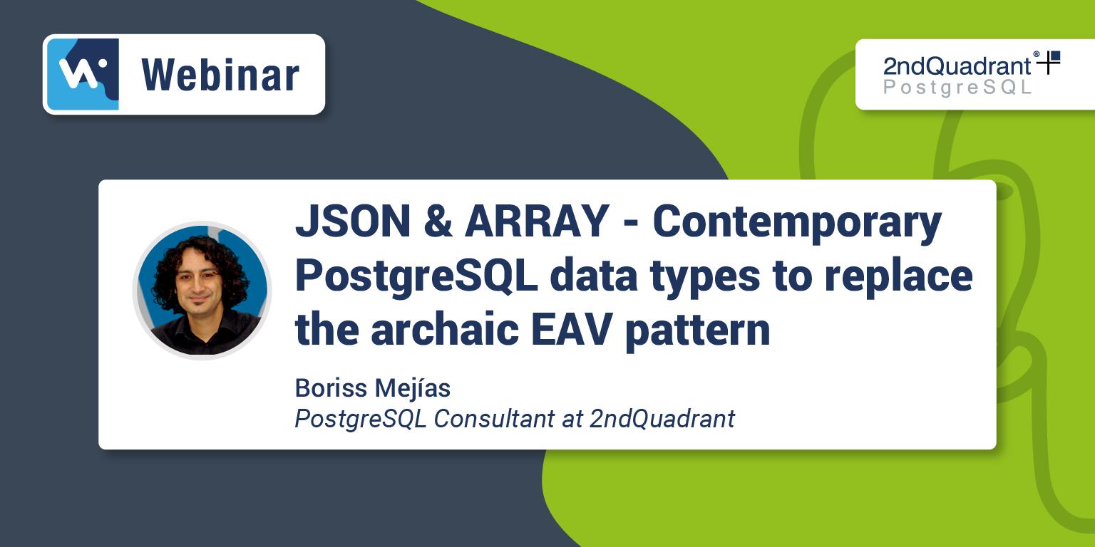 JSON & ARRAY – Contemporary PostgreSQL Data Types Webinar - Hubspot