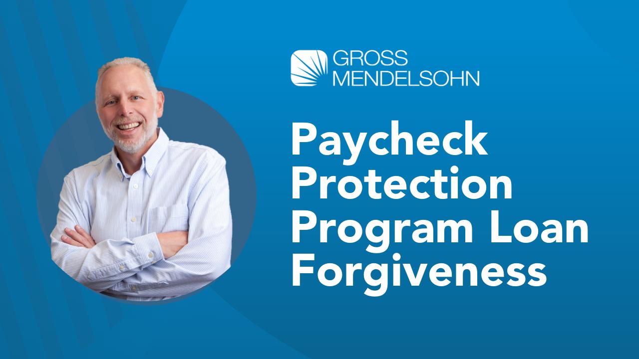 Summer 2020 PPP Loan Forgiveness Update