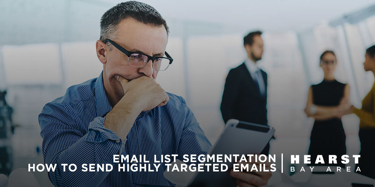 Email Segmentation How to Send Hightly Targeted Emails for Article