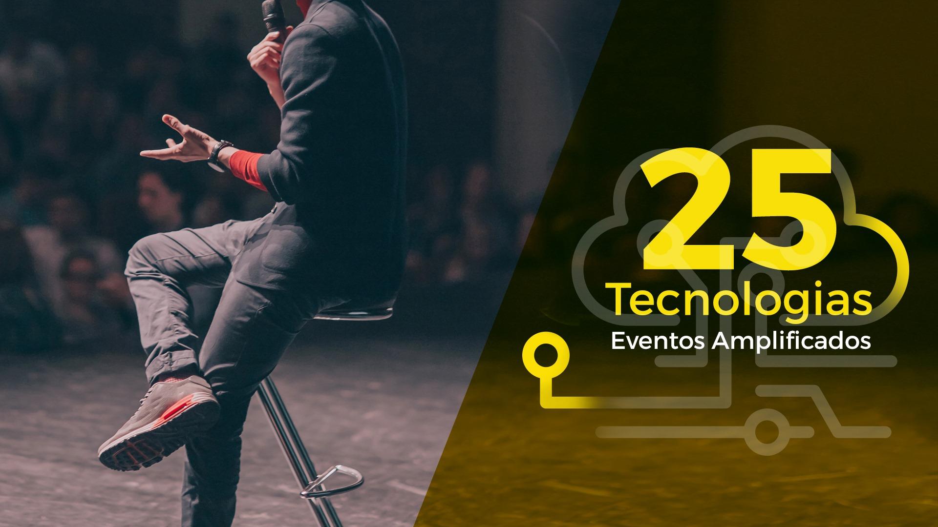 Eventos Amplificados - 25 Tecnologias _ AP PORTUGAL