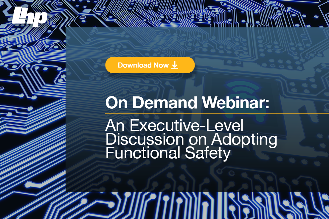 An Executive-Level Discussion on Adopting Functional Safety_V2