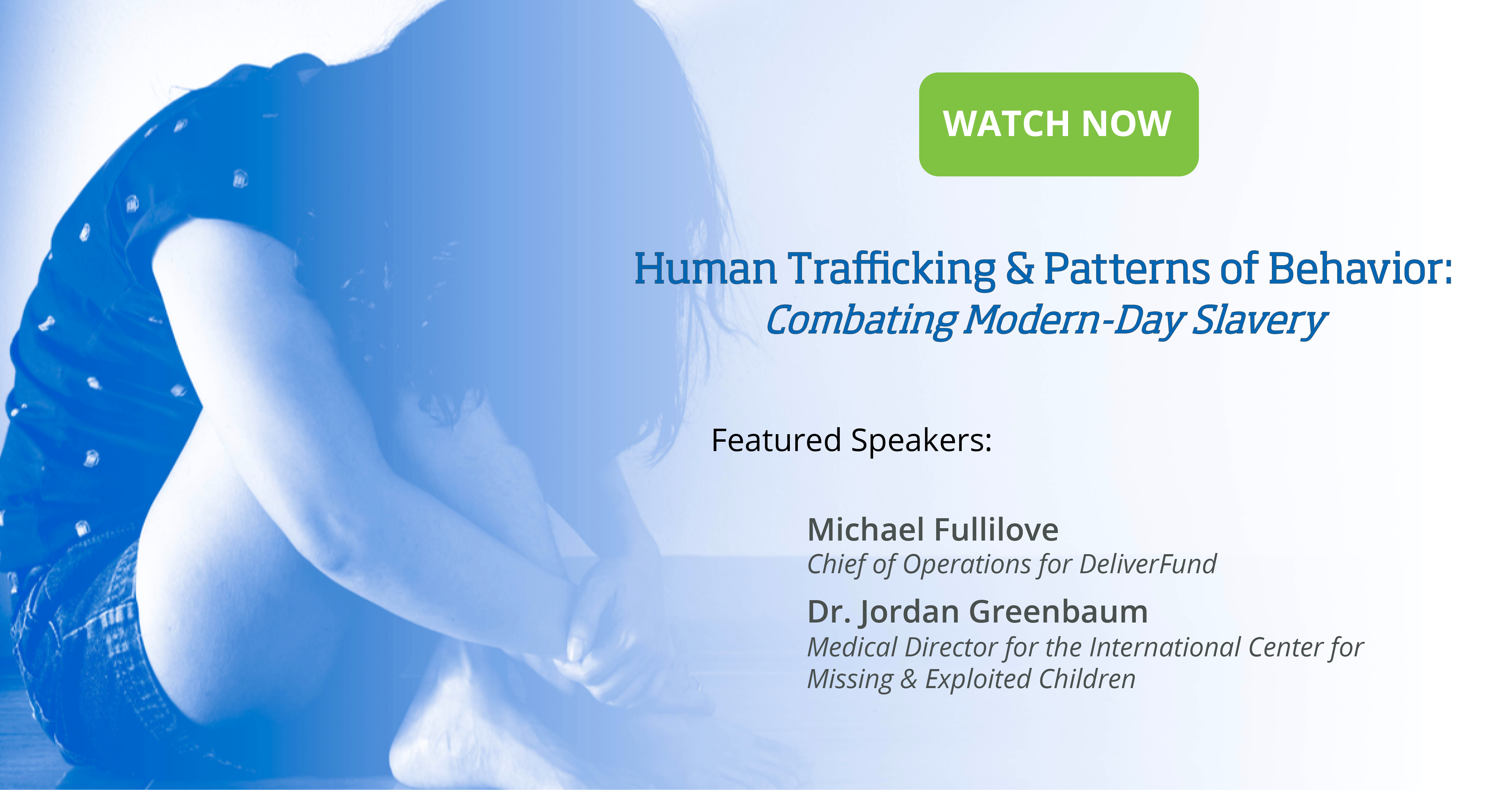 Human Trafficking & Patterns of Behavior Combating Modern-Day Slavery-20200910 1900-1