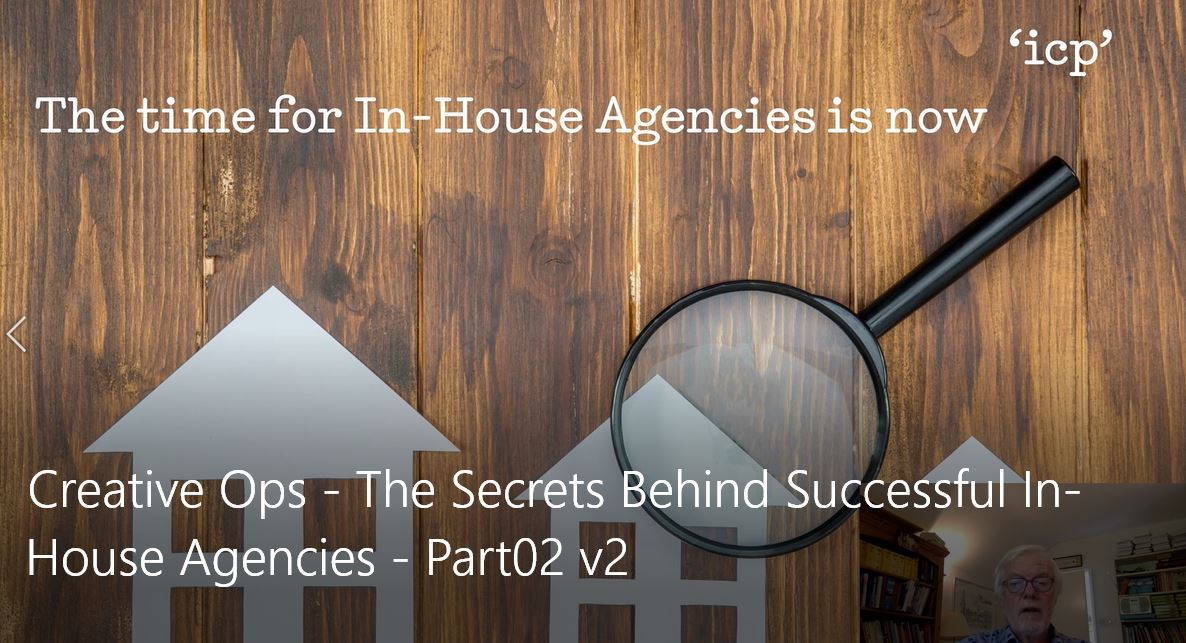 Creative Ops - The Secrets Behind Successful In-House Agencies - Part02 v2