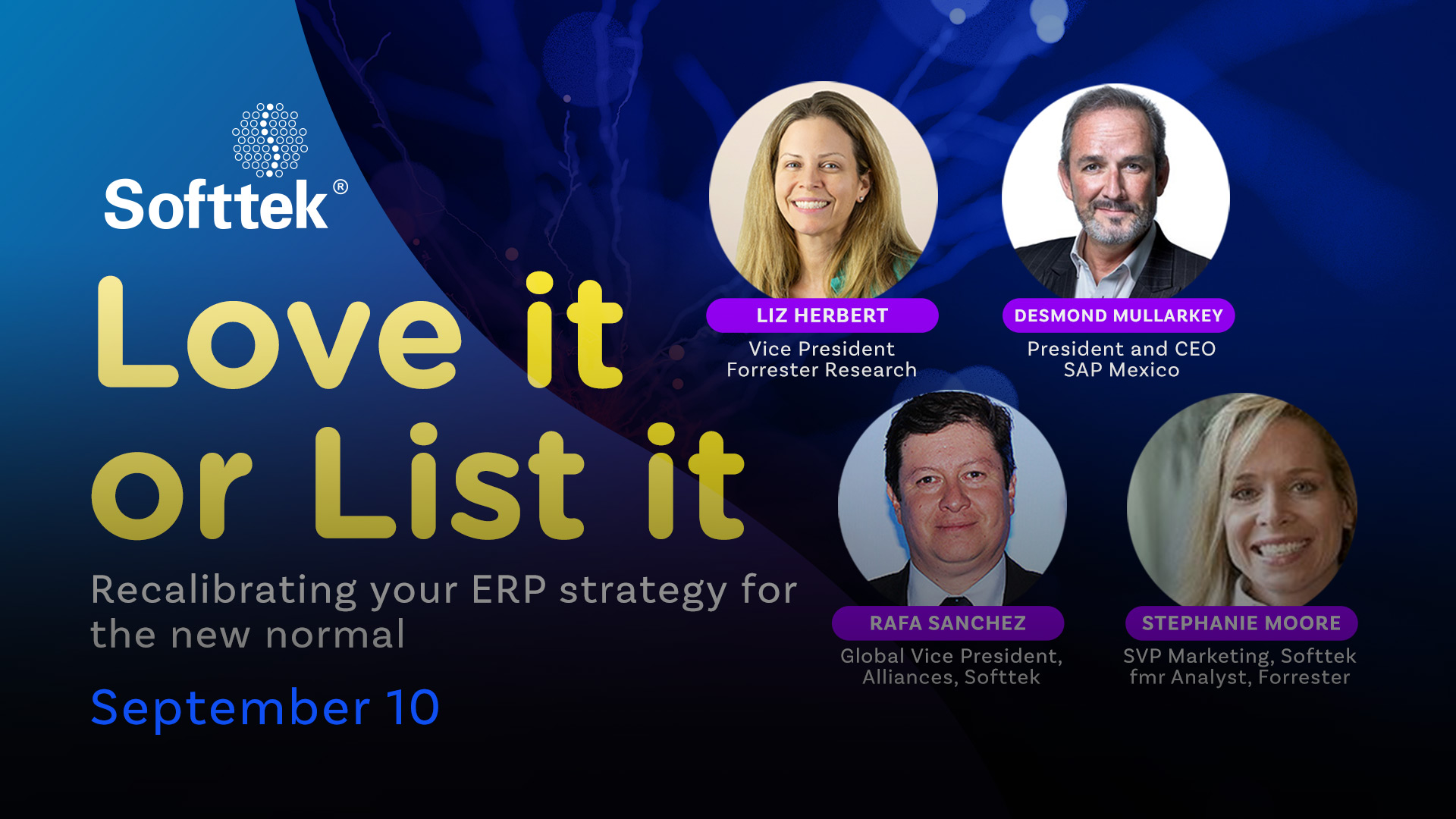 Softtek Webcast - Love it or List it Recalibrating your ERP strategy for the new normal