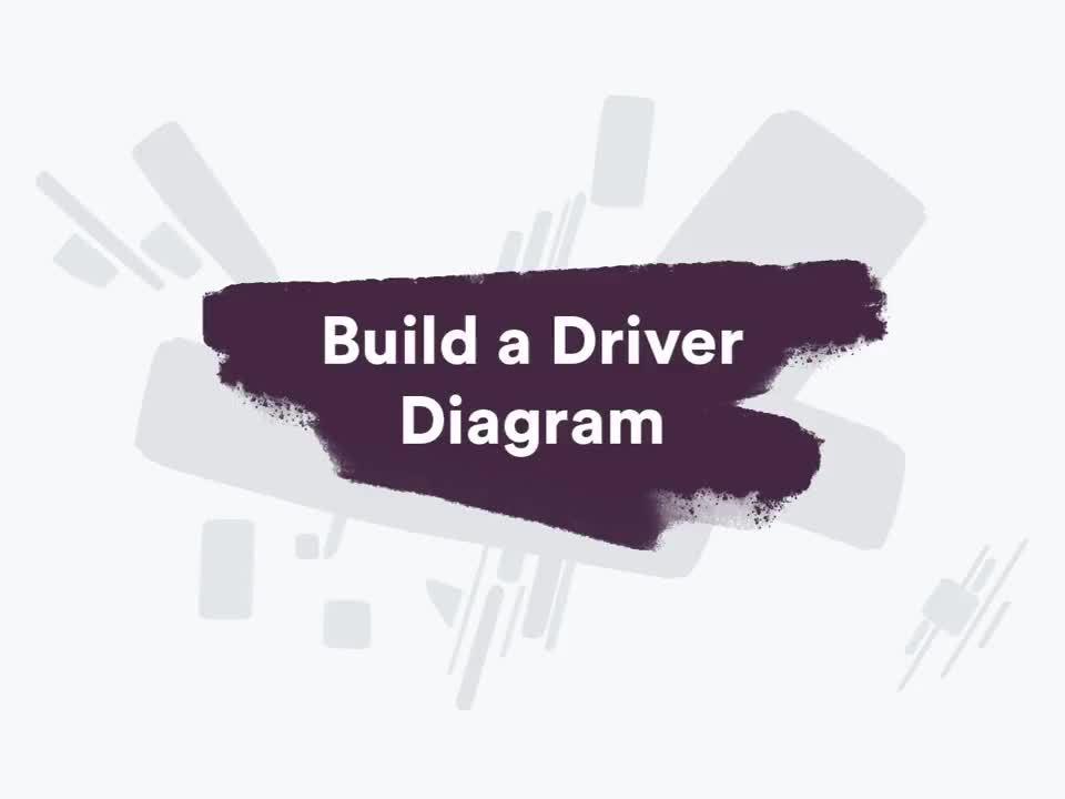 Build a driver diagram-1