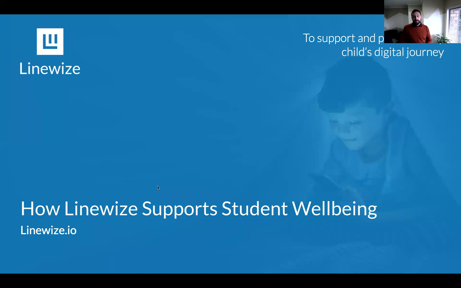 Webinar - How Linewize Can Support Student Digital Wellbeing