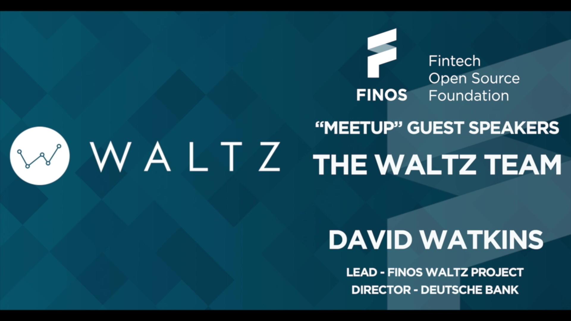 FINOS Meetup - Waltz - 12 Aug 20