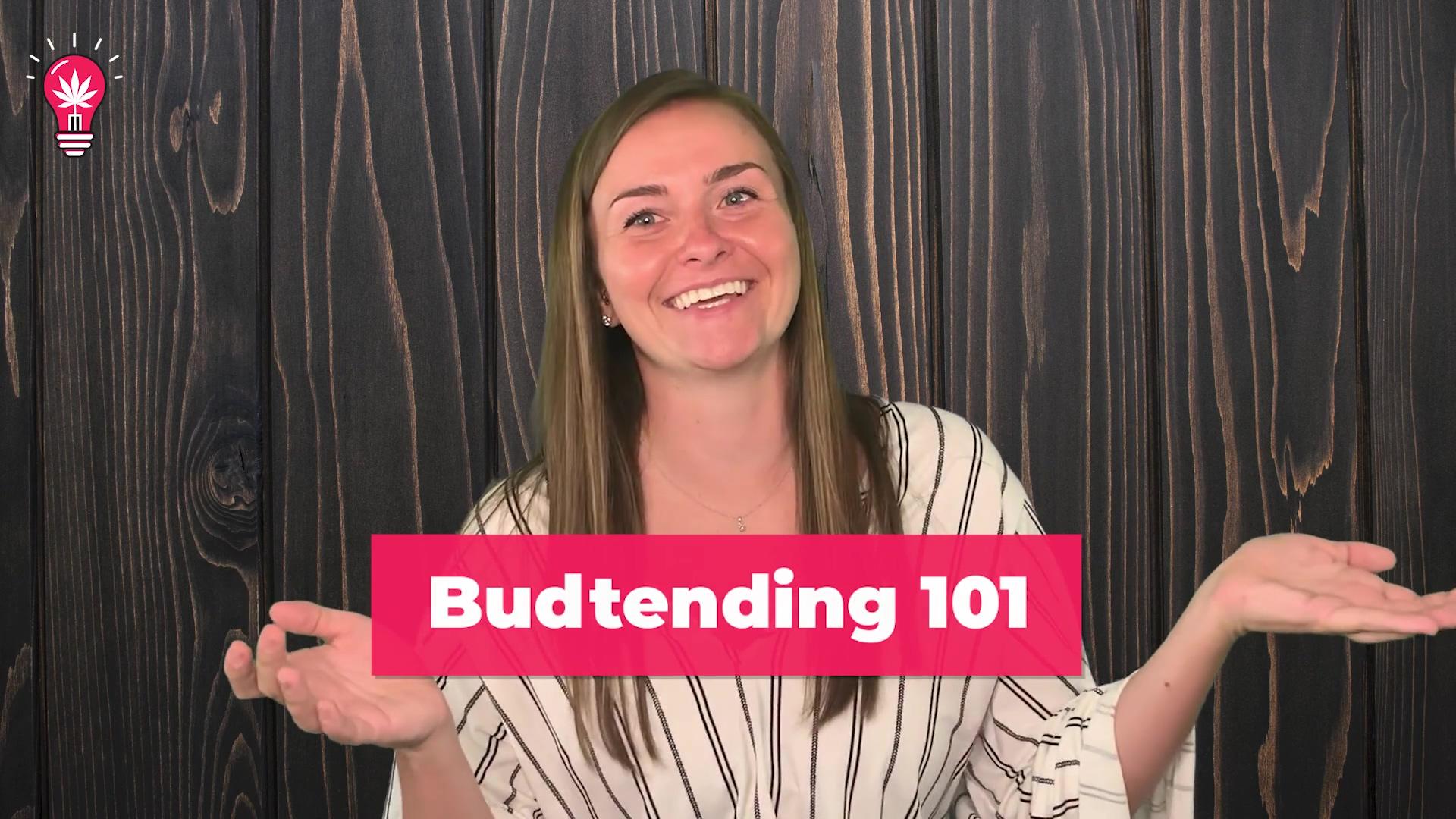 Budtending 101 - A - B