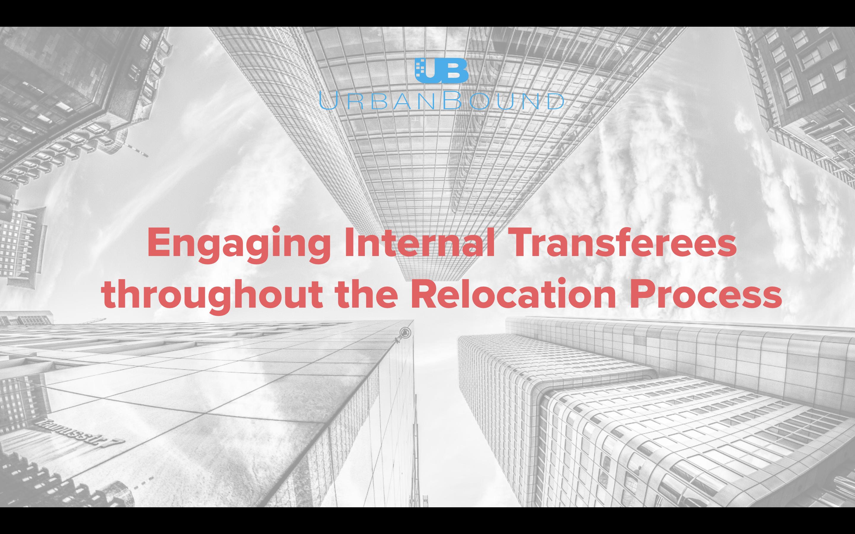 UrbanBound Engaging Internal Transferees Webinar Recording