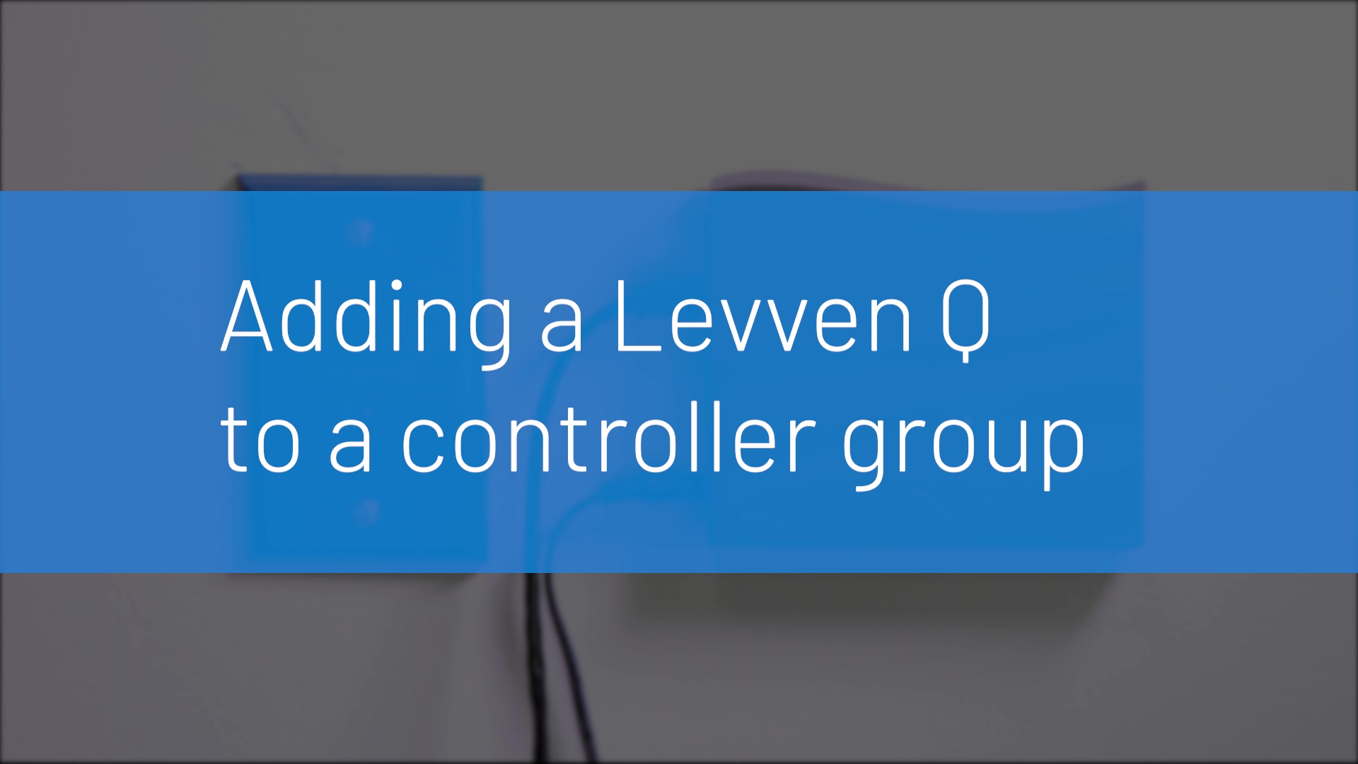 Group Levven Q with Blue Plate Controller