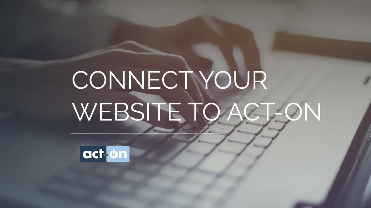 Connect Your Website with Act-On Anywhere