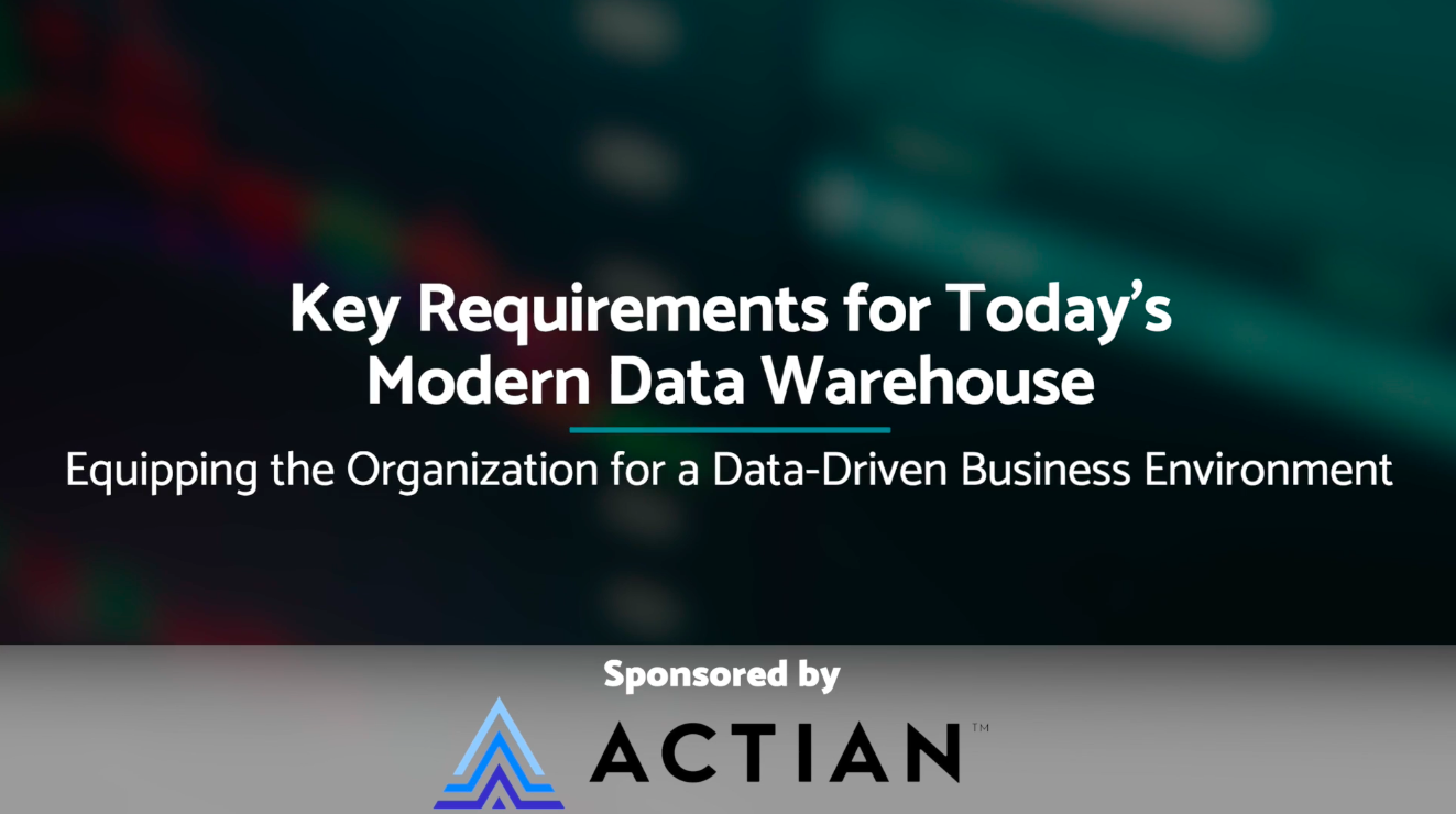 Ventana_Research_VentanaCast_Actian_Key_Requirements_for_Todays_Modern_Data_Warehouse_final