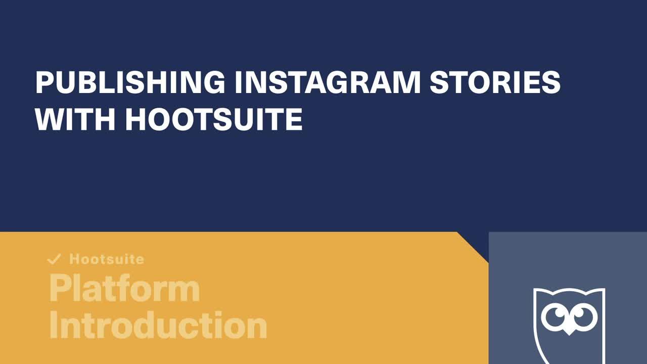 Publication de stories Instagram avec la vidéo Hootsuite