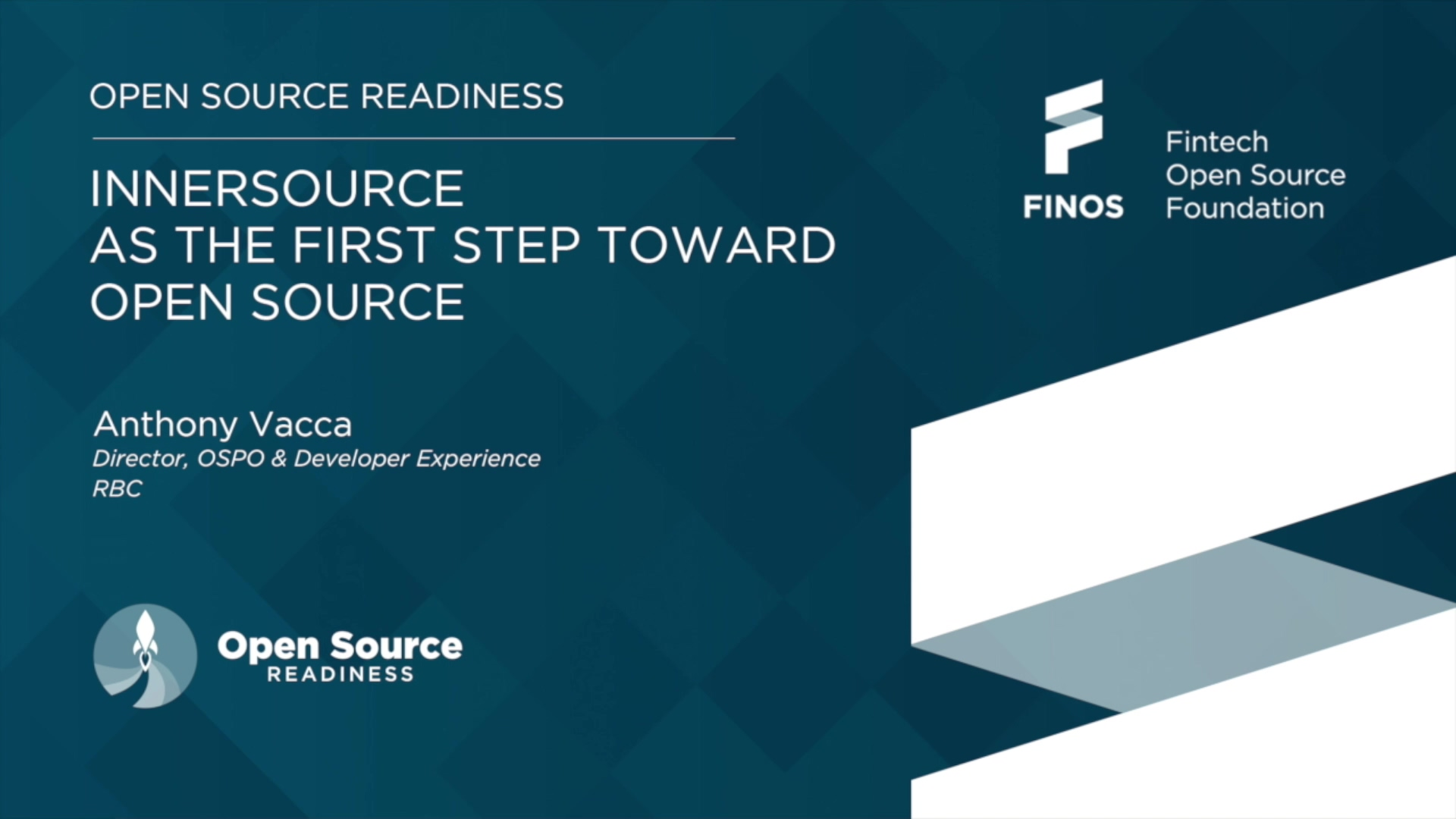FINOS Open Source Readiness - Anthony Vacca 02 SEP 20