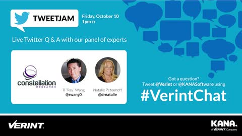 Verint and KANA TweetJam with Ray Wang and Natalie Petouhoff