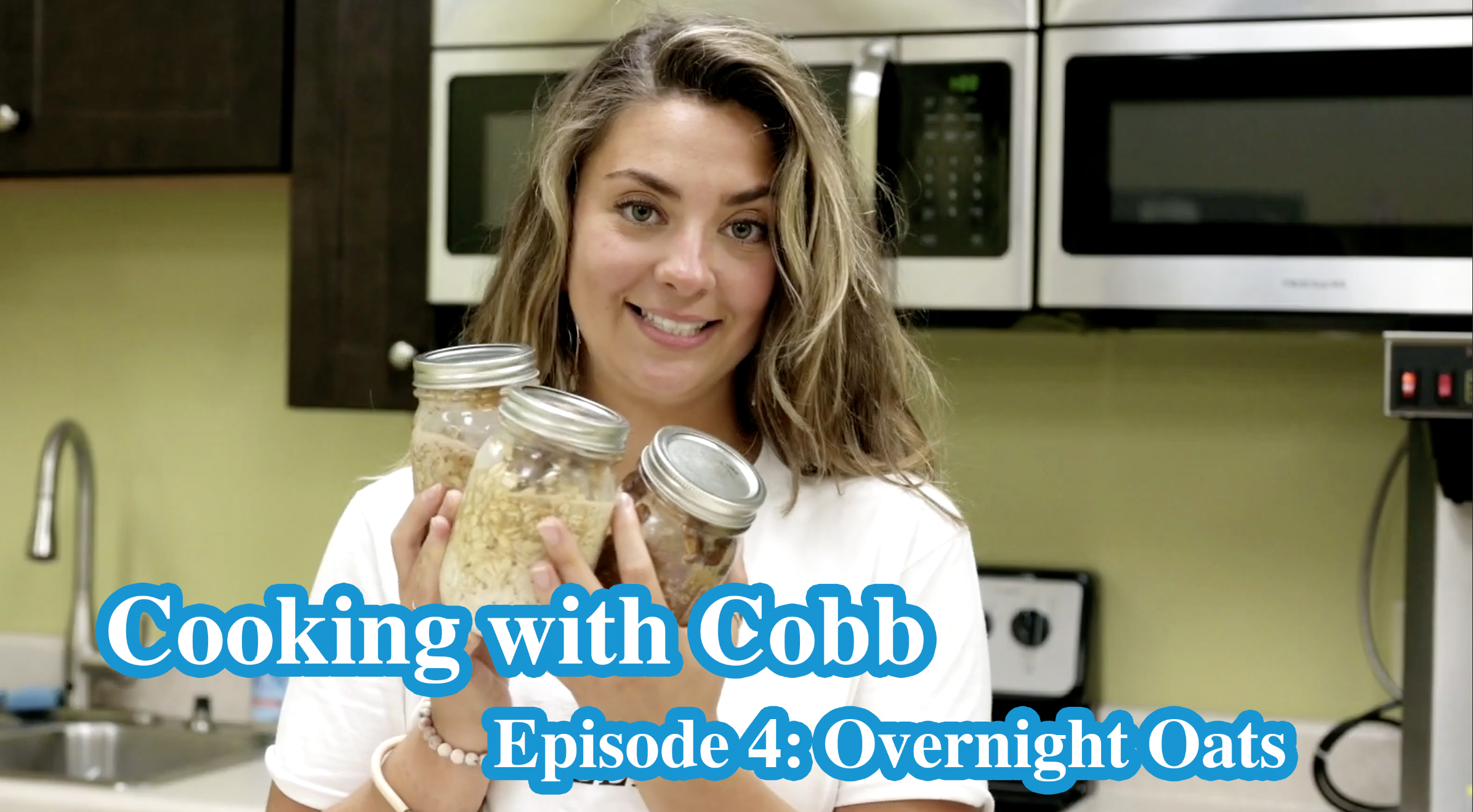 Cooking with Cobb - Episode 04 Overnight Oats