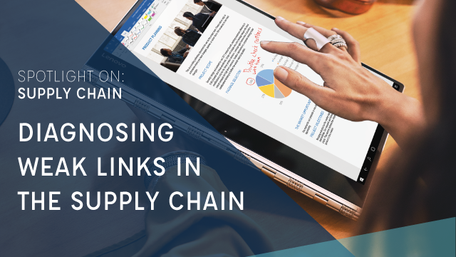 Spotlight On: Supply Chain | Diagnosing Weak Links in the Supply Chain