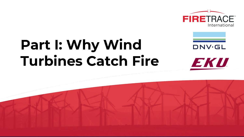 Part-I-Understanding-Why-Wind-Turbines-Catch-Fire