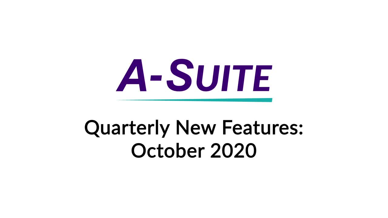 A-Suite Monthly Features - Q3 2020